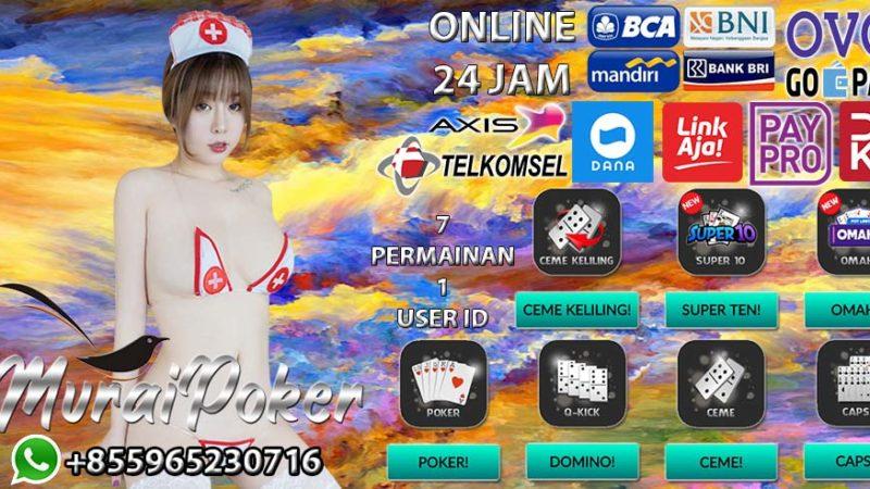 MURAIPOKER Situs Poker IDN Deposit Online 24 Jam