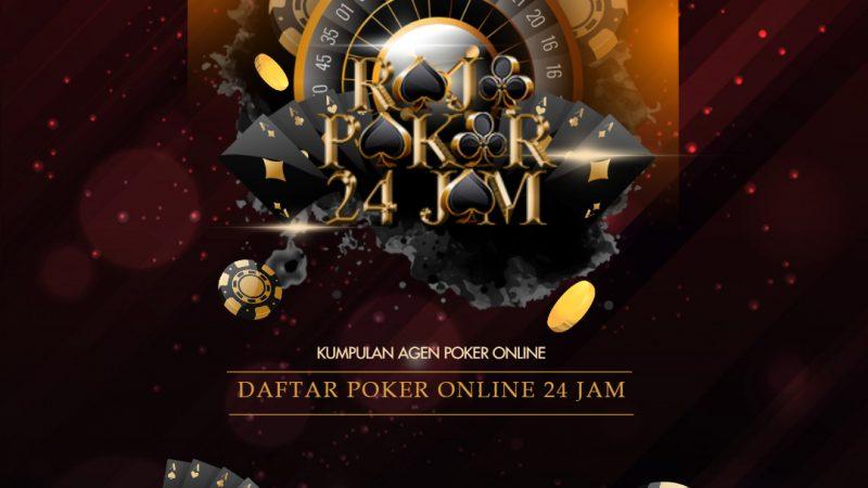 Kumpulan Agen Poker IDN Bank Online 24 Jam